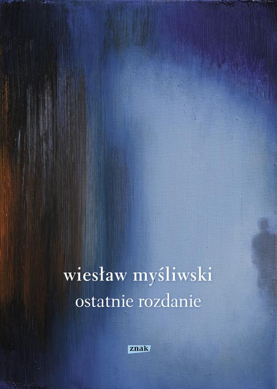 okładka Ostatnie rozdanie 2019ebook   epub, mobi   Wiesław Myśliwski