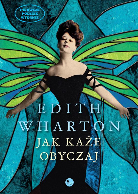 okładka Jak każe obyczaj, Ebook | Edith Wharton
