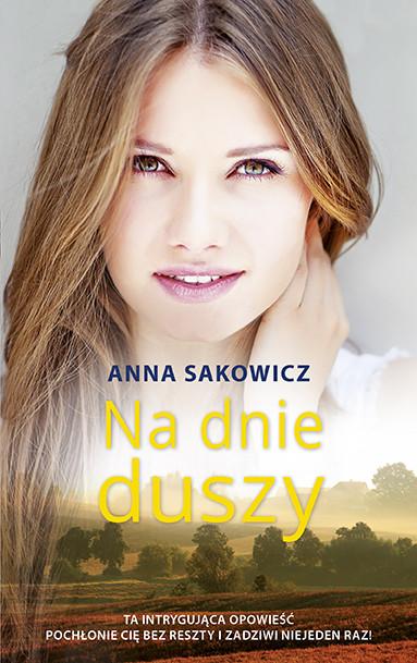 okładka Na dnie duszy, Ebook   Anna Sakowicz