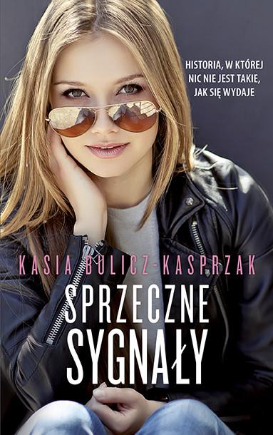 okładka Sprzeczne sygnałyebook | epub, mobi | Kasia Bulicz-Kasprzak