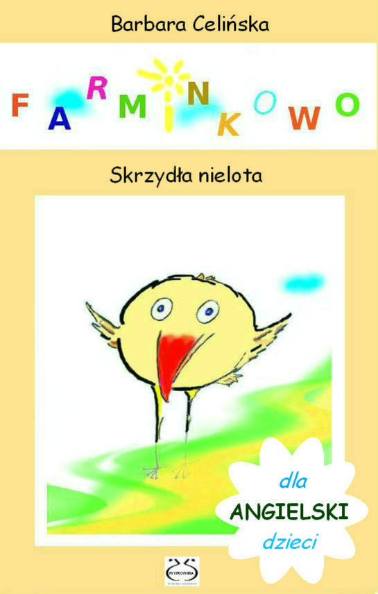 okładka Angielski dla dzieci. Farminkowo - Skrzydła nielota, Ebook   Barbara Celińska