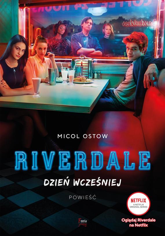 okładka Riverdale. Dzień wcześniej, Ebook   Micol Ostow