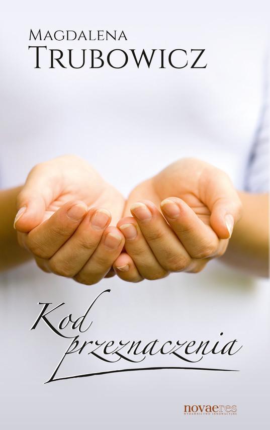 okładka Kod przeznaczenia, Ebook | Magdalena  Trubowicz