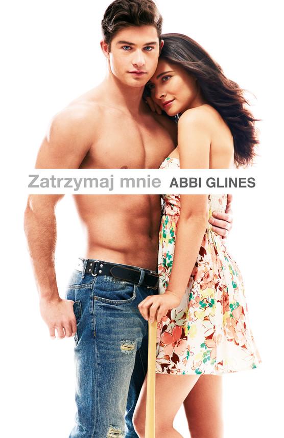 okładka Zatrzymaj mnie, Ebook | Abbi Glines