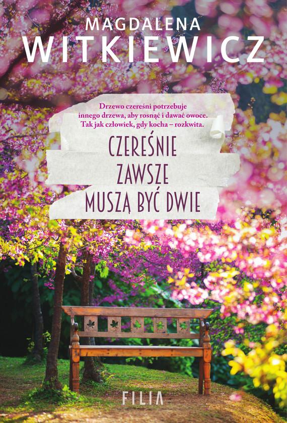 okładka Czereśnie zawsze muszą być dwie, Ebook | Magdalena Witkiewicz