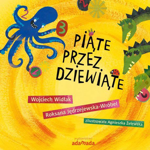 okładka Piąte przez dziewiąte, Ebook   Wojciech Widłak, Roksana Jędrzejewska-Wróbel
