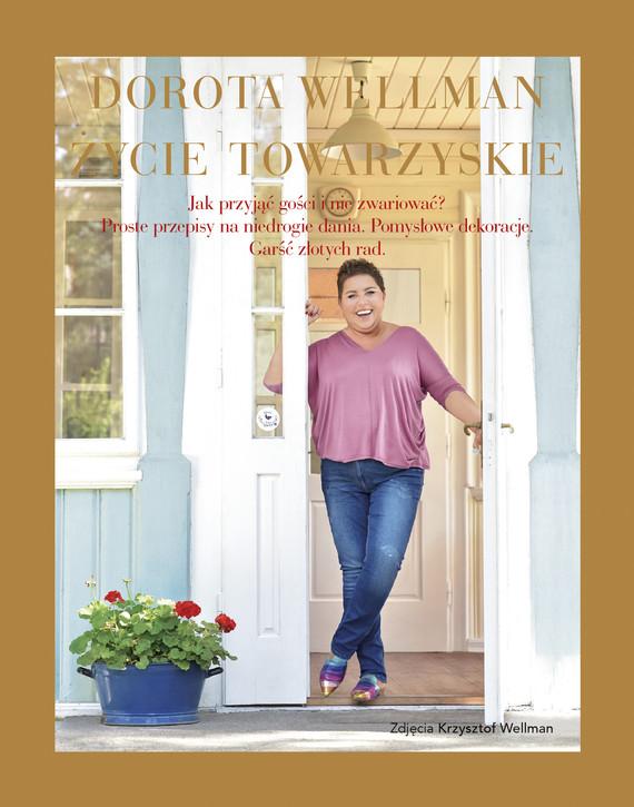 okładka Życie towarzyskieebook | epub, mobi | Dorota Wellman
