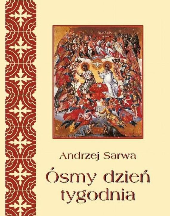 okładka Ósmy dzień tygodniaebook   epub, mobi   Andrzej  Sarwa