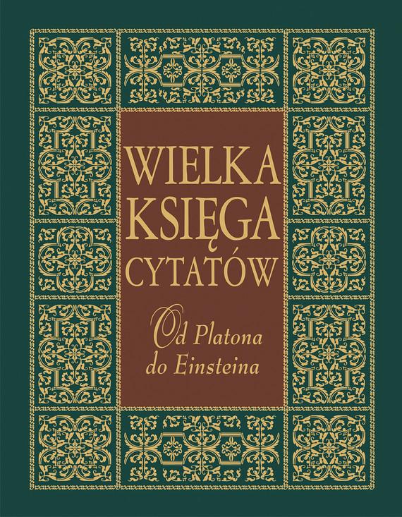 okładka Wielka księga cytatów. Od Platona do Einsteinaebook | epub, mobi | Joanna Szewczyk