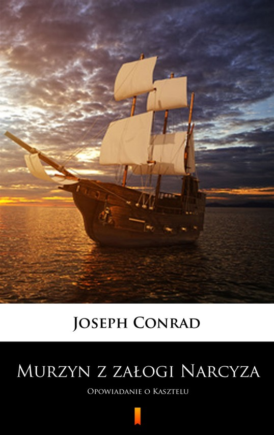 okładka Murzyn z załogi Narcyza. Opowiadanie o Kasztelu, Ebook | Joseph Conrad