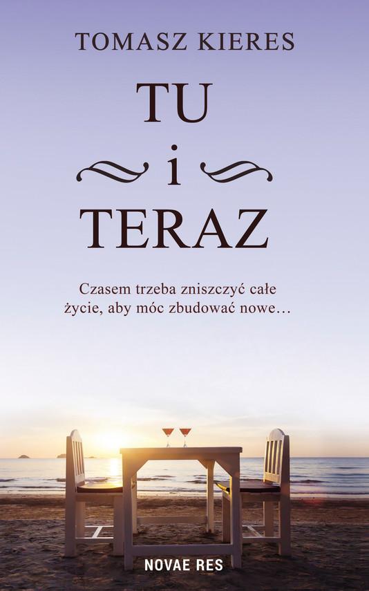 okładka Tu i terazebook | epub, mobi | Tomasz Kieres