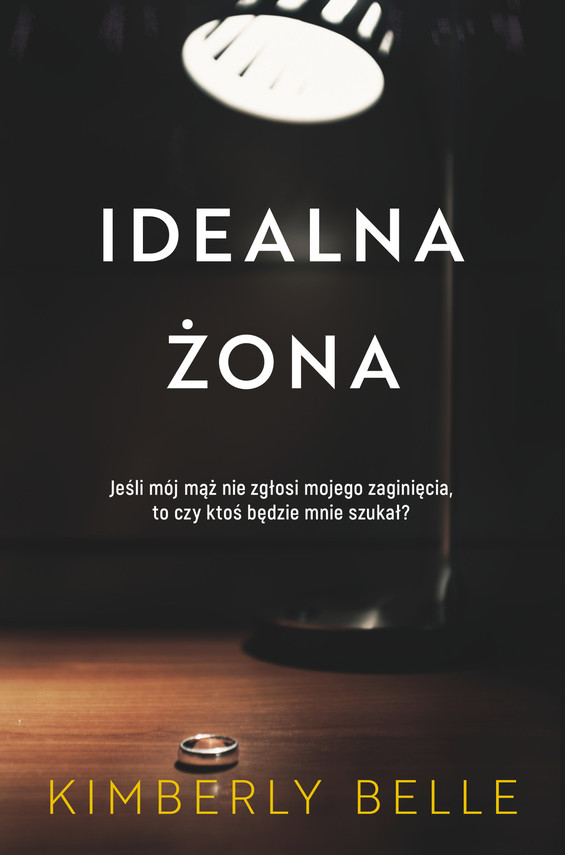 okładka Idealna żonaebook | epub, mobi | Belle Kimberly