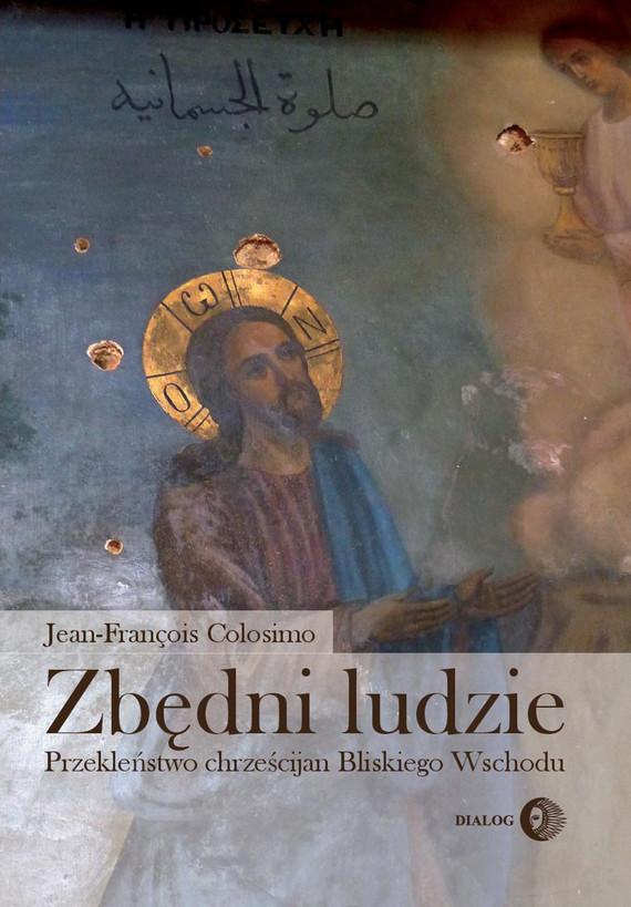 okładka Zbędni ludzie, Ebook | Jean-François Colosimo