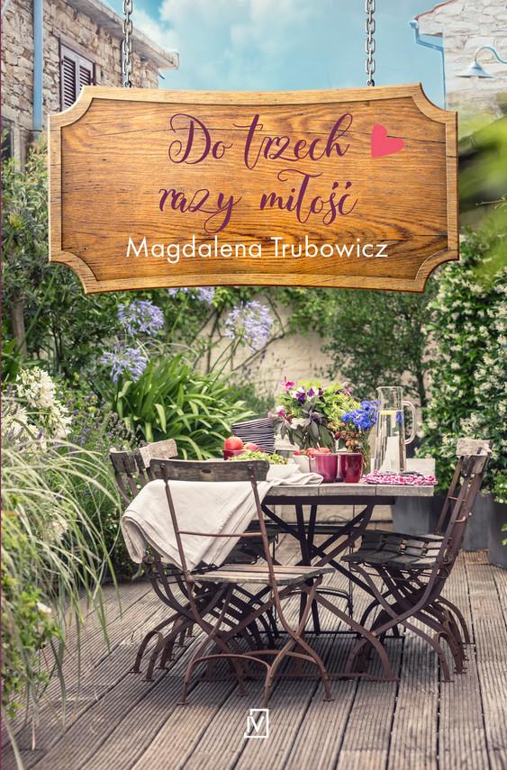 okładka Do trzech razy miłość, Ebook | Magdalena  Trubowicz