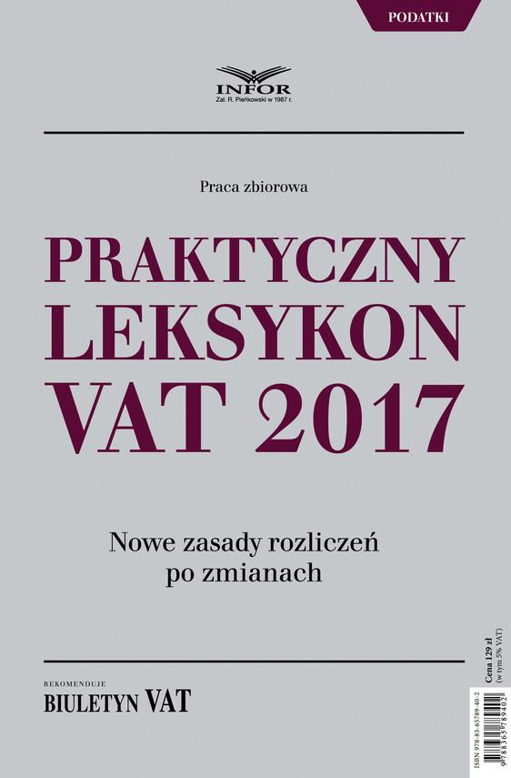 okładka Praktyczny leksykon VAT 2017ebook | pdf | INFOR PL S.A.