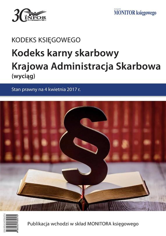 okładka Kodeks karny skarbowy. Krajowa Administracja Skarbowaebook   pdf   INFOR PL SA