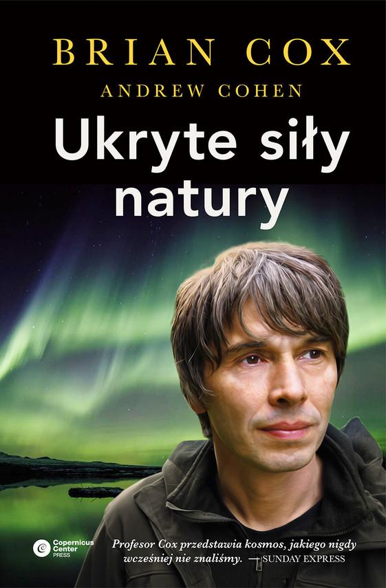 okładka Ukryte siły naturyebook | epub, mobi | Brian Cox, Andrew Cohen