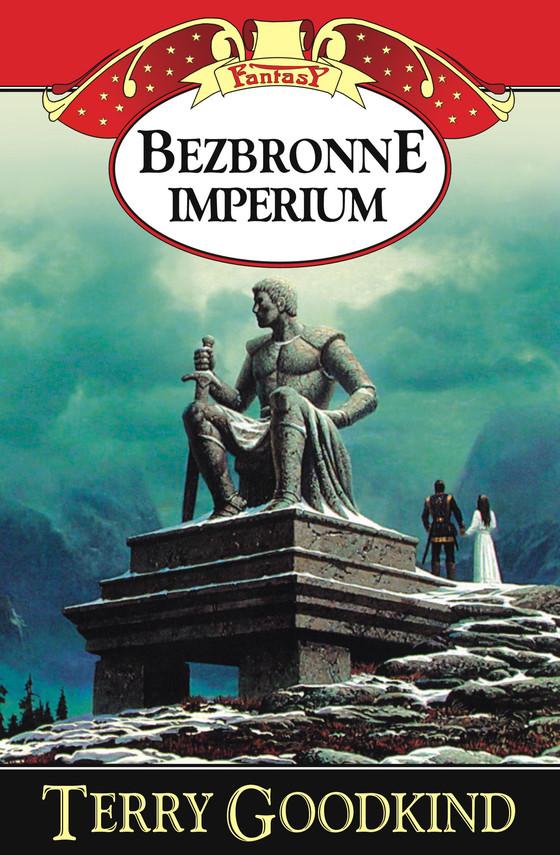 okładka Miecz Prawdy (#8). Bezbronne imperium, Ebook | Terry Goodkind