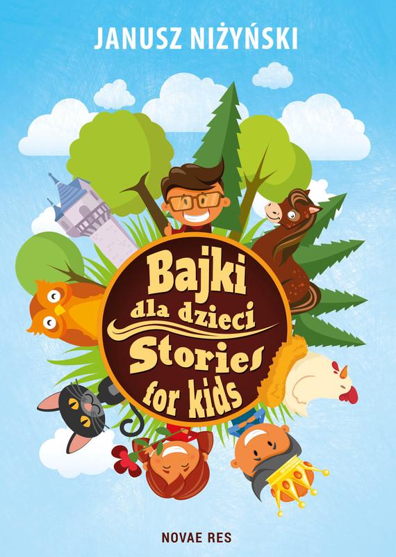 okładka Bajki dla dzieci. Stories for kidsebook   epub, mobi   Janusz Niżyński