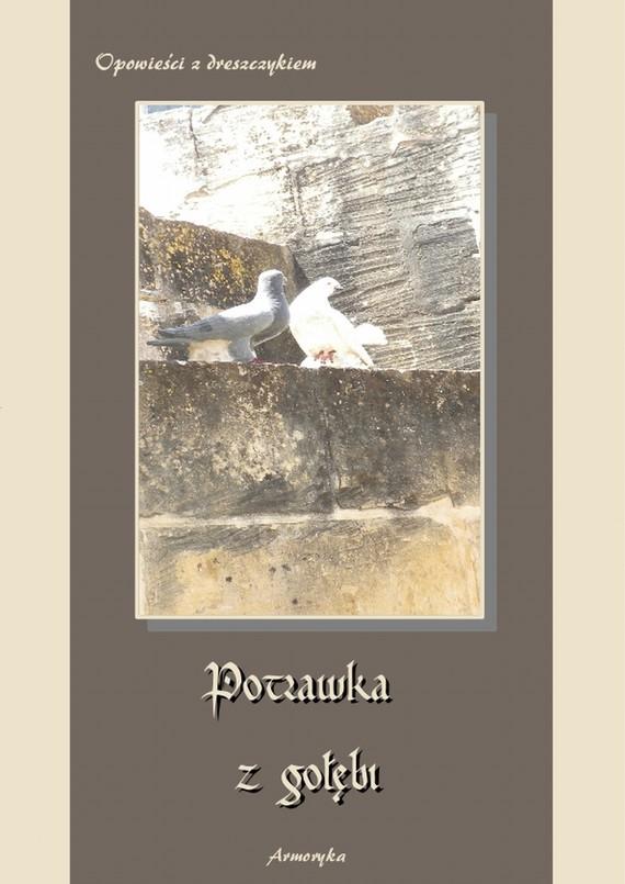 okładka Potrawka z gołębi Opowieści z dreszczykiem, Ebook   Praca Zbiorowa