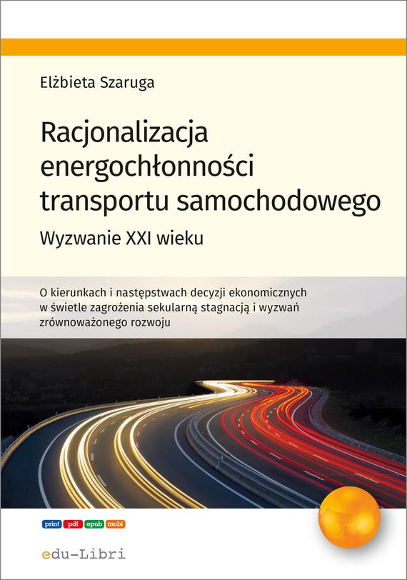 okładka Racjonalizacja energochłonności transportu samochodowegoebook   epub, mobi   Szaruga Elżbieta