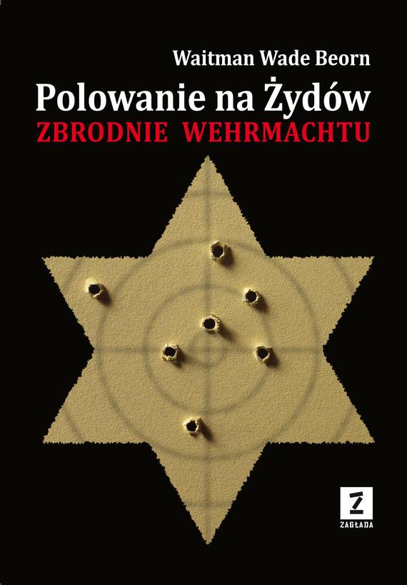 okładka Polowanie na Żydów, Ebook | dr Waitman Wade Boern