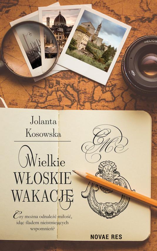 okładka Wielkie włoskie wakacje, Ebook   Jolanta Kosowska