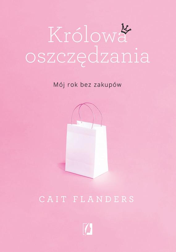 okładka Królowa oszczędzaniaebook | epub, mobi | Cait Flanders