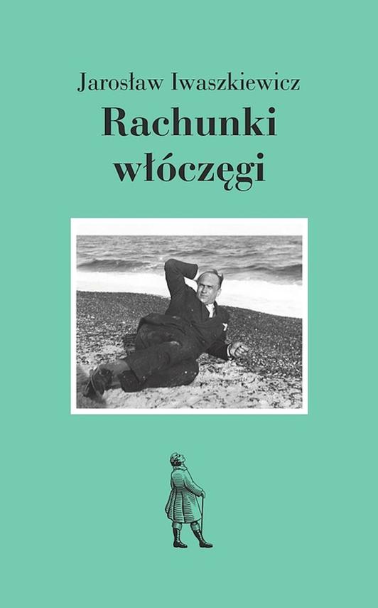 okładka Rachunki włóczęgi, Ebook   Jarosław Iwaszkiewicz