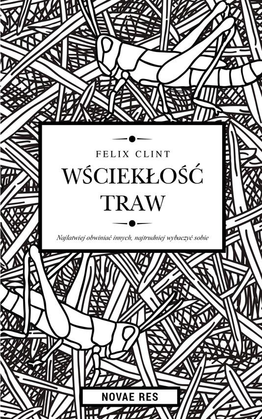 okładka Wściekłość trawebook | epub, mobi | Felix Clint