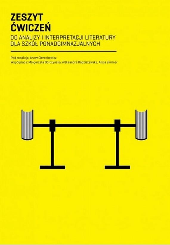 okładka Zeszyt Ćwiczeń do analizy i interpretacji literatury dla szkół ponadgimnazjalnychebook | pdf | Aneta  Cierechowicz