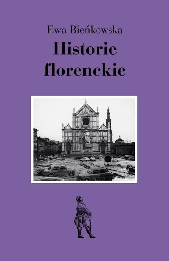 okładka Historie florenckieebook | epub, mobi | Ewa Bieńkowska