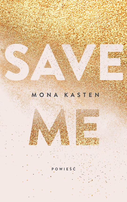 okładka Save me, Ebook | Mona  Kasten