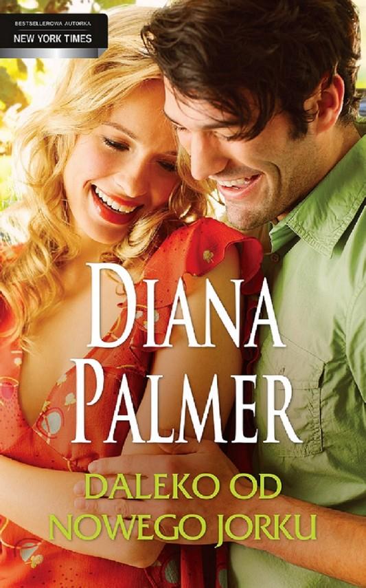 okładka Daleko od Nowego Jorku, Ebook | Diana Palmer