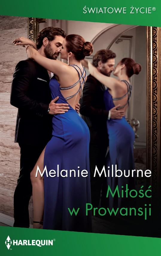 okładka Miłość w Prowansjiebook | epub, mobi | Melanie Milburne