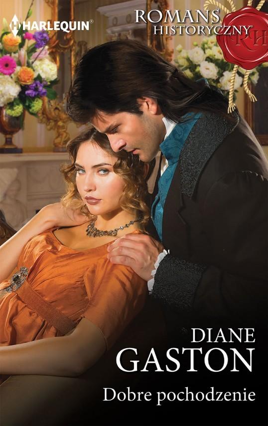 okładka Dobre pochodzenie, Ebook | Diane Gaston