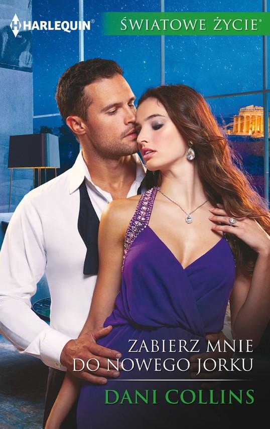 okładka Zabierz mnie do Nowego Jorku, Ebook | Dani Collins