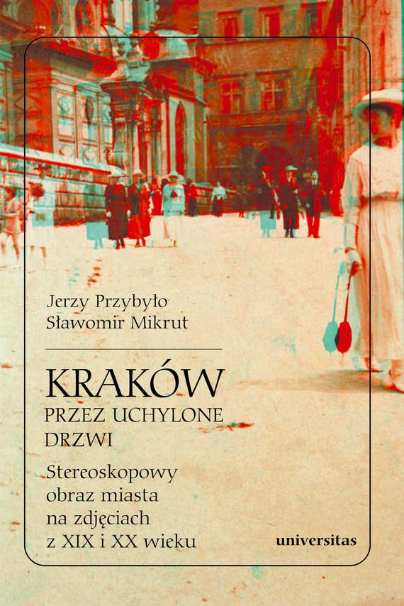 okładka Kraków przez uchylone drzwi.ebook | pdf | Sławomir Mikrut, Jerzy Przybyło