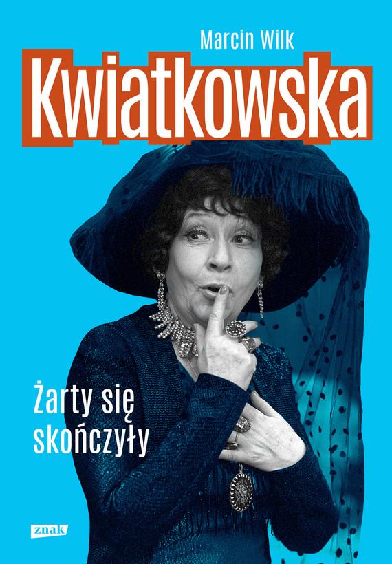 okładka Kwiatkowskaebook | epub, mobi | Marcin Wilk