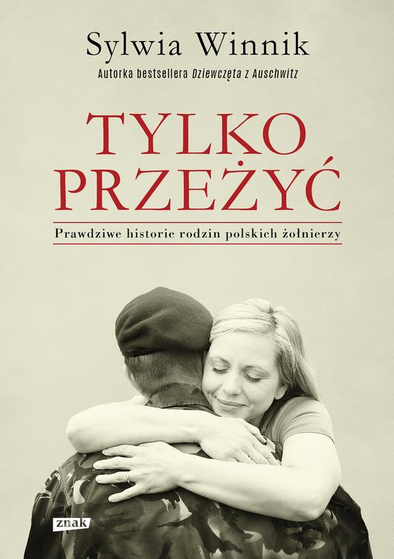 okładka Tylko przeżyćebook | epub, mobi | Sylwia Winnik