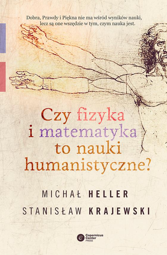 okładka Czy fizyka i matematyka to nauki humanistyczne?, Ebook | Michał Heller, Stanisław Krajewski