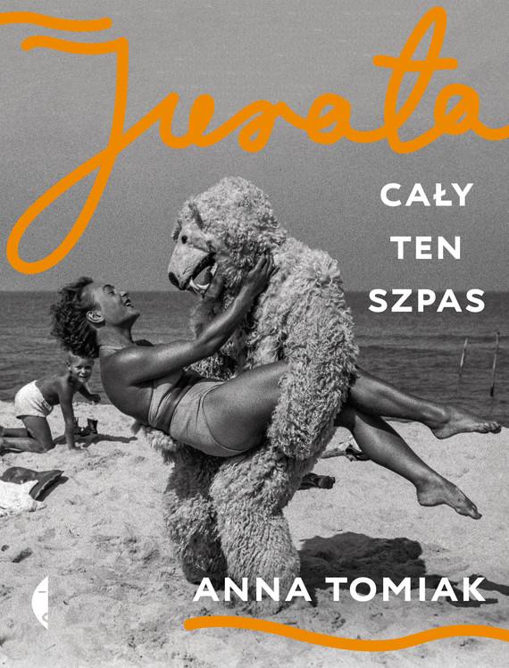 okładka Jurata. Cały ten szpasebook | epub, mobi | Anna Tomiak