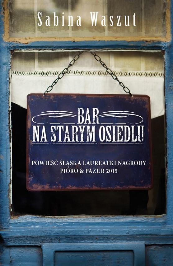 okładka Bar na starym osiedluebook | epub, mobi | Sabina Waszut