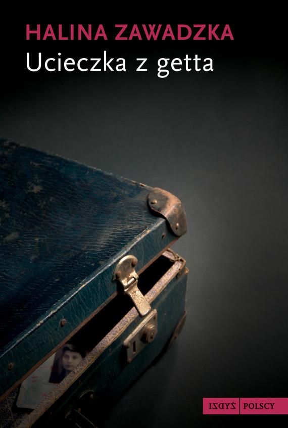 okładka Ucieczka z gettaebook | epub, mobi | Halina Zawadzka