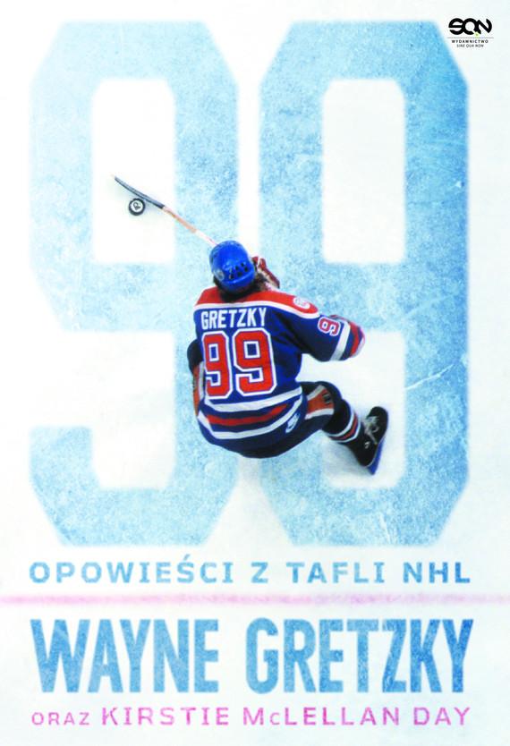 okładka Wayne Gretzky. Opowieści z tafli NHLebook | epub, mobi | Wayne  Gretzky, Kirstie McLellan Day
