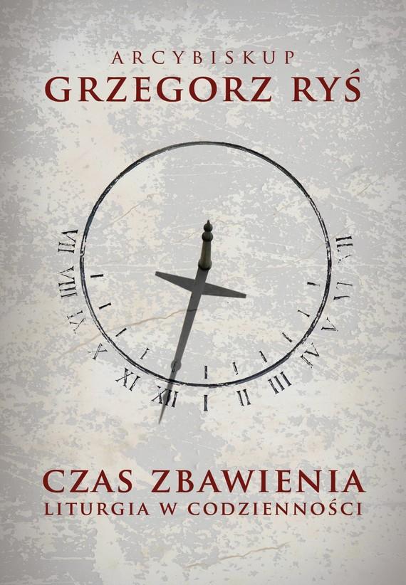 okładka Czas zbawieniaebook | epub, mobi | Grzegorz Ryś