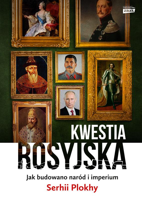 okładka Kwestia rosyjska, Ebook   Serhii Plokhy