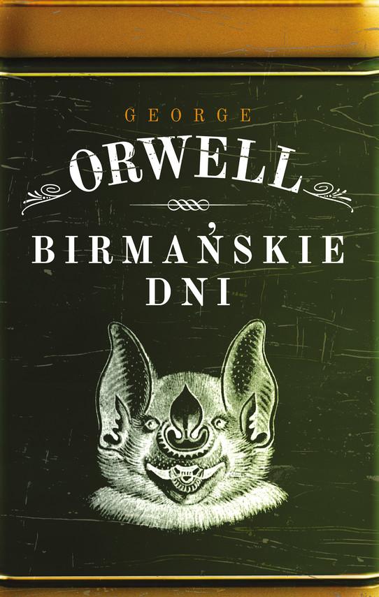okładka Birmańskie dni, Ebook | George Orwell