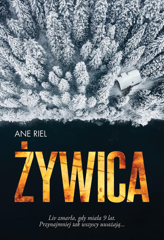 okładka Żywicaebook | epub, mobi | Riel Ane