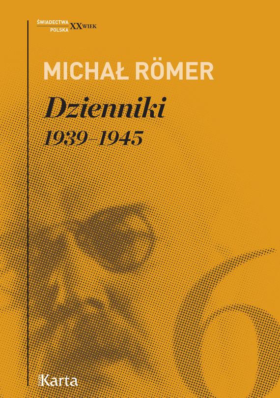 okładka Dzienniki. 1939–45. Tom 6ebook | epub, mobi | Michał Römer